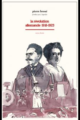 La révolution allemande 1918-1923