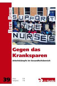Gegen das Kranksparen: Arbeitskämpfe im Gesundheitsbereich (RR 39)