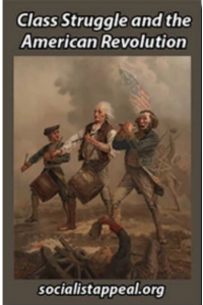 Class Struggle and the American Revolution