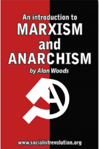 Marxism and Anarchism: An Introduction