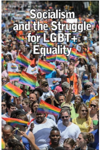 Socialism and the Struggle for LGBT+ Equality