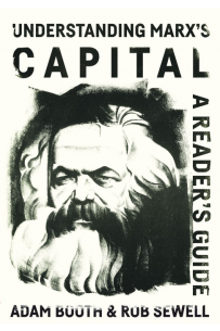 Understanding Marx's Capital - A reader's guide