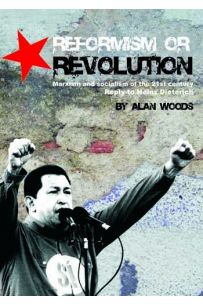 Reformism or Revolution: Socialism in the 21st century